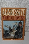 "MBACF #999-0043  ""1994 Agressive Whitetail Hunting By Greg Miller' Papareback"