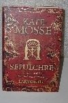 "MBACF #B-0021  ""2008 SEPULCHRE By Kate Mosse Hardcover"""