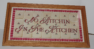 "+MBA #2929-234   ""Oak Framed ""Quit Bitchin In The Kitchen"" Sign"""