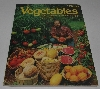 "MBA #2929-355  ""1982 HP Books Vegetables How To Select,Grow & Enjoy By Derek Fell"""