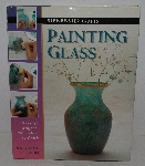 "MBA #3535-384   ""2000 Painting Glass By Caroline Green"""