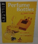 "MBA #3636-584   ""2003 Perfume Bottles A Collectors Guide Paperback"""