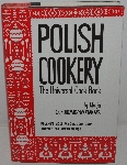 "MBA #3636-0039   ""1958 Polish Cooking The Unuversal Cook Book By Marja Ochorowicz-Monatowa Hard Cover Book"""