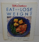 "MBA #3636-0095   ""1990 Betty Crocker's Eat & Loose Weight Hard Cover Cook Book"""