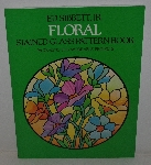 "MBA #3636-161   ""1982 Ed Sibbett Jr. Floral Stained Glass Pattern Book Paper Back"""