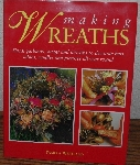 "MBA #3939-142   ""2003 Making Wreaths By Pamela Westland"" Hard Cover With Jacket"