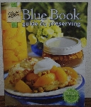"MBA #3939-0032    ""2009 Ball Blue Book Guide To Preserving 100th Abbiversary Edition 1909-2009"" Paper Back"
