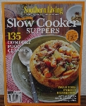"MBA #3939-256   ""2014 Southern Living Special Collectors Edition ""Slow Cooker Suppers"" Paper Back"