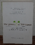"MBA #4040-0079  ""2007 The Power Of Kindness By Piero Ferrucci Paper back"""