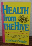 "MBA #4040-118   ""1992 Health From The Hive By Carlson Wade"" Paper Back"