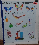 "MBA #4040-210  1980 ""46 New Designs For Suncatchers Volume 1"" From The Put A Rainbow In Your Window People"