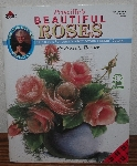 """SOLD"" MBA #4040-223   ""2002 Pricilla's Beautiful Roses Decorative Painting #9655"" Bt Priscilla Hauser"