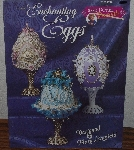 "MBA #4040-281  ""1997 Crochet Enchanting Eggs"" Designed By Marey Layfield"