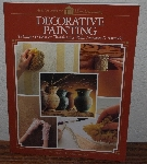 "MBA #4040-007  ""1994 Decorative Painting By The Home Decorating Institute"" Paper Back"