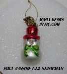 "MBA #5609-152  ""2004 Thomas Pacconi Advent Snow Man Replacement Ornament"""