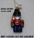 "MBA #5609-183  ""2004 Thomas Pacconi Advent Toy Soldier Replacement Ornament"""