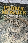 1994  The Art Of Pebble Mosaics