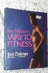 "1987 ""Jim Palmer's Way To Fitness"""