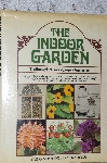 "1977 The Indoor Garden ""The Houseplant Lover's Comlete Companion"