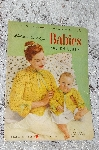 "1953 Clarks ONT J&P Coats ""Knits & Crochet For Babies And Childres"" Book #505"