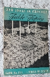 "1938 ""New Ideas In Crochet Table Topics"" Book #123"