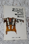 "1979  ""Quill & Beadwork Of The Western Sioux"