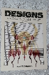 "1991  ""Designs"" For Beadwork, Applique & Embroidery Volume 2"