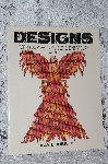 "1991 ""Designs"" For Beadwork, Applique & Embroidery Volume #1"