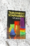"1997 ""Transparent Soapmaking"" Autographed Copy"