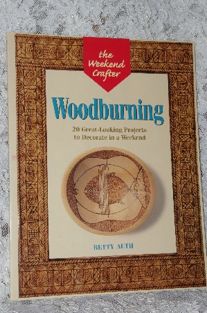 "+MBA #40-172  ""1999 The Weekend Crafter ""Woodburning"""