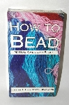 "How To Bead Volume #2 ""Lazy Stitch Beadwork""  VHS"