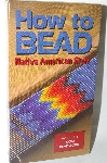 "How To Bead Volume #1 ""Loom Beadwork"" VHS"