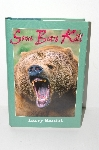 "MBA #S31-030   ""1997 Some Bears Kill By Larry Kaniut"" Hard Cover"